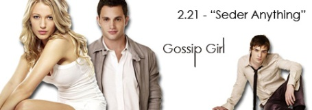 gossip-girl-02x21-seder-anything